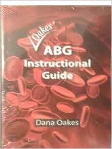 oakes abg instructional guide & abg pocket guide
